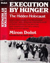 Execution by Hunger: The Hidden Holocaus... by Doltot, Miron